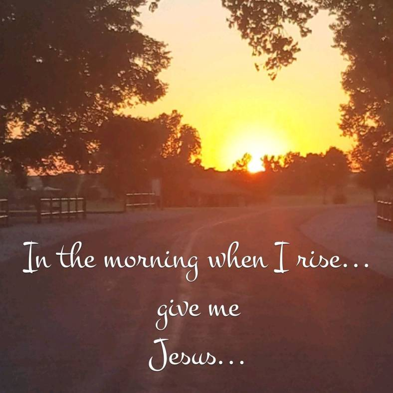 In the morning...Jesus.jpg